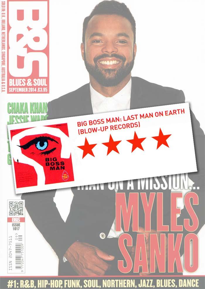 Blues & Soul Last Man On Earth Album Review Big Boss Man