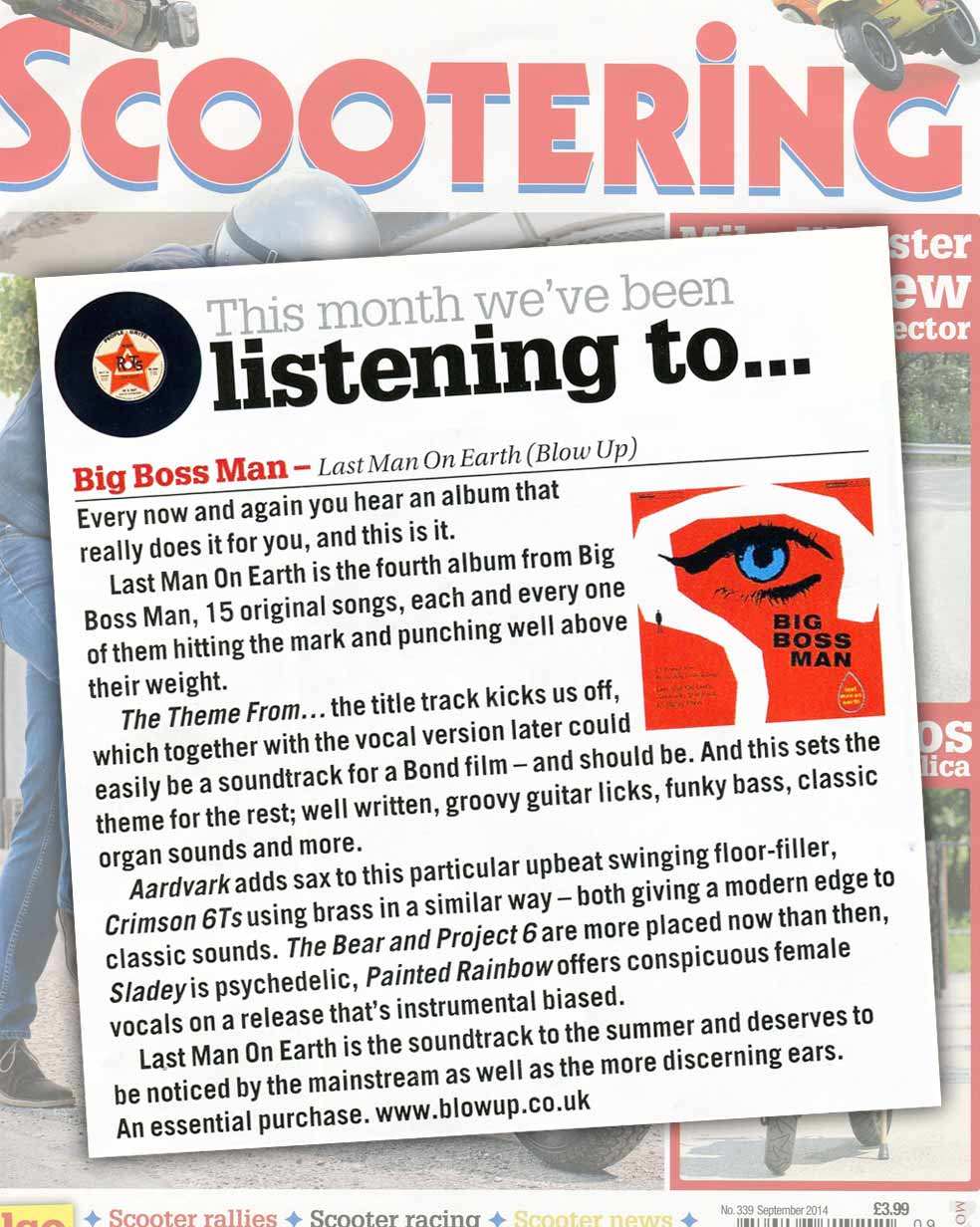 Scootering Big Boss Man Last Man On Earth Album Review